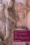An Introduction to Roman Religion - John Scheid, Janet Lloyd