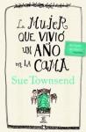La mujer que vivió un año en la cama (Spanish Edition) - Sue Townsend, Jesús de la Torre Olid