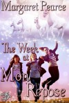 The Week at Mon Repose - Margaret Pearce