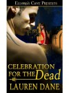 Celebration For The Dead - Lauren Dane