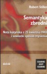 Semantyka zbrodni Nota katyńska z 25 kwietnia 1943.......... - Robert Stiller