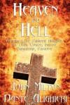 Heaven and Hell - John Milton, Dante Alighieri, Henry Wadsworth Longfellow