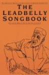 Leadbelly Songbook - Moses Asch, Alan Lomax
