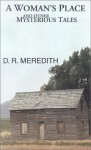 A Woman's Place and Other Mysterious Tales - D.R. Meredith