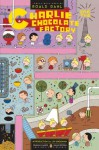 Charlie and the Chocolate Factory - Roald Dahl, Ivan Brunetti, Lev Grossman