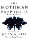 The Mothman Prophecies (Audio) - John A. Keel, Craig Wasson