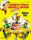 Dalton City (Lucky Luke, Bd. 36) - Morris, René Goscinny