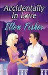 Accidentally in Love - Ellen Fisher