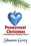 Pennyroyal Christmas - Shanon Grey