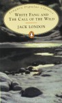 White Fang / The Call Of The Wild - Jack London