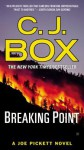 Breaking Point (A Joe Pickett Novel) - C.J. Box