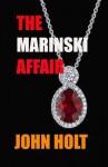 The Marinski Affair - John Holt