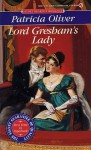 Lord Gresham's Lady - Patricia Oliver