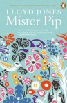Mister Pip - Lloyd Jones
