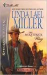 The McKettrick Way - Linda Lael Miller