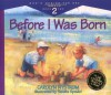 Before I Was Born: Designed for Parents to Read to Their Child at Ages 5 Through 8 (Gods Design for Sex) - Stanton L. Jones, Stanton L. Jones, Sandra Speidel