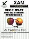 CEOE OSAT Middle-Level Intermediate Mathematics Field 25 - Sharon Wynne