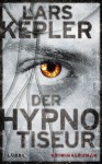 The Hypnotist - Lars Kepler, Paul Berf