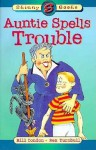 Auntie Spells Trouble - Bill Condon, Rex Turnbull