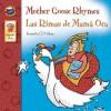 Mother Goose Rhymes / Las Rimas de Mama Oca (Keepsake Stories) (Spanish Edition) - C.D. Hullinger, School Specialty Publishing