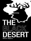 The Black Desert - Mitch Myers