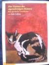 Der Garten der Eigensinnigen Katzen: Eine Poetische Geschichte - Italo Calvino