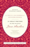 A Truth Universally Acknowledged: 33 Great Writers on Why We Read Jane Austen - Susannah Carson, Harold Bloom