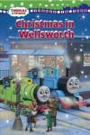 Christmas in Wellsworth (Thomas & Friends) - Wilbert Awdry