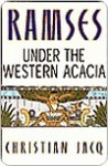 Ramses: Under the Western Acacia (Ramses, #5) - Christian Jacq