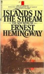 Islands In Stream - Ernest Hemingway
