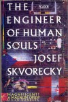 The Engineer of Human Souls - Josef Škvorecký, Paul Wilson