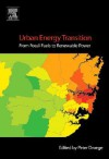 Urban Energy Transition: From Fossil Fuels to Renewable Power - Peter Droege