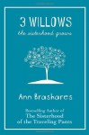 3 Willows: The Sisterhood Grows - Ann Brashares