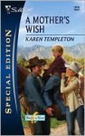 A Mother's Wish - Karen Templeton