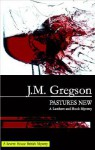 Pastures New - J.M. Gregson