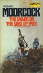 A Sailor on the Seas of Fate - Michael Moorcock