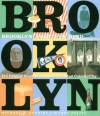 Brooklyn: A State of Mind - Michael W. Robbins, Wendy Palitz, Phillip Lopate