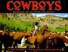 Cowboys: Roundup on an American Ranch - Joan Wilkins Anderson, George Ancona