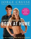 Body at Home: A Simple Plan to Drop 10 Pounds - Jorge Cruise