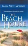The Beach House (Mass Market) - Mary Alice Monroe