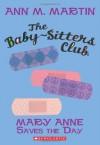 Mary Anne Saves the Day - Ann M. Martin