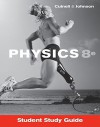 Student Study Guide to accompany Physics, 8th Edition - John D. Cutnell