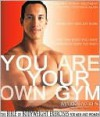 You Are Your Own Gym - Mark Lauren, Joshua Clark