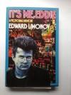 It's Me, Eddie: A Fictional Memoir - Eduard Limonov