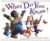 What Do You Know - Lorinda Bryan Cauley