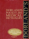 Dorland's Pocket Medical Dictionary with CD-ROM, 28e (Dorland's Medical Dictionary) - Dorland