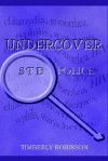 Undercover Std Police - Timberly Robinson, Michael Robinson