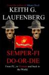 Semper Fi Do-Or-Die - Keith Laufenberg