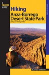 Hiking Anza-Borrego Desert State Park: 25 Day and Overnight Hikes - Bill Cunningham, Polly Cunningham