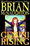 Gemini Rising - Brian McNaughton